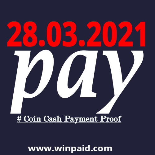 coin cash payment proof 28.3.21